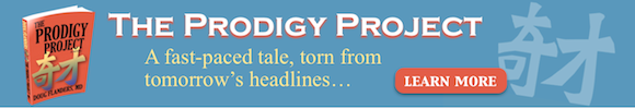 The Prodigy Project by Doug Flanders, MD